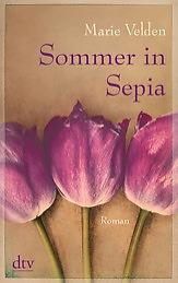 Marie Velden: Sommer in Sepia